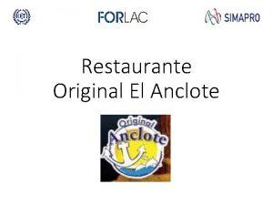 Restaurante Original El Anclote RESULTADOS Resultados en Formalizacin