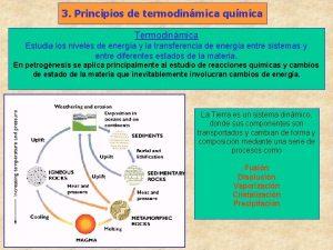 3 Principios de termodinmica qumica Termodinmica Estudia los