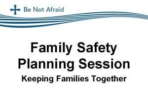 Family Safety Planning Session Keeping Families Together Family