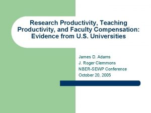 Research Productivity Teaching Productivity and Faculty Compensation Evidence