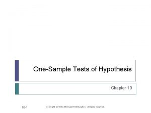 OneSample Tests of Hypothesis Chapter 10 10 1