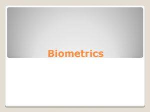 Biometrics What Is Biometrics How Biometrics Work Goals