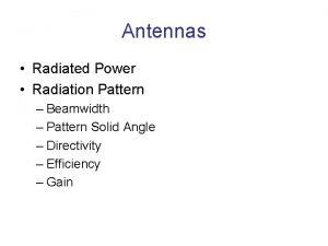 Antennas Radiated Power Radiation Pattern Beamwidth Pattern Solid