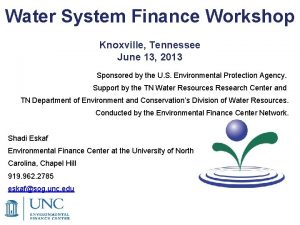 Water System Finance Workshop Knoxville Tennessee June 13