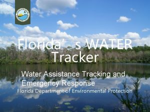 Floridas WATER Tracker Water Assistance Tracking and Emergency