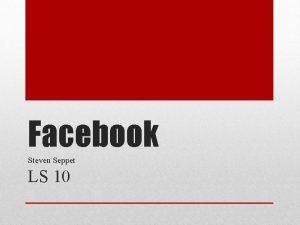 Facebook Steven Seppet LS 10 1 Facebook 2