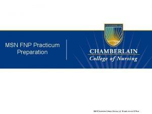 MSN FNP Practicum Preparation 2015 Chamberlain College of