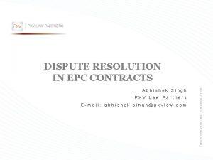 Abhishek Singh PXV Law Partners Email abhishek singhpxvlaw