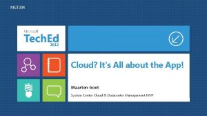 MGT 304 Cloud Its All about the App