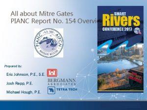 All about Mitre Gates PIANC Report No 154