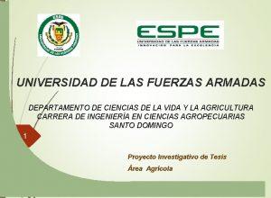 UNIVERSIDAD DE LAS FUERZAS ARMADAS DEPARTAMENTO DE CIENCIAS
