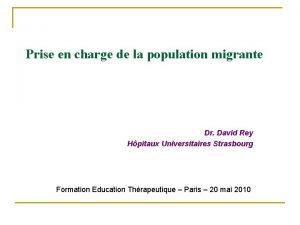 Prise en charge de la population migrante Dr