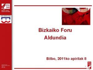 Bizkaiko Foru Aldundia Bilbo 2011 ko apirilak 8