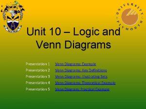 Unit 10 Logic and Venn Diagrams Presentation 1