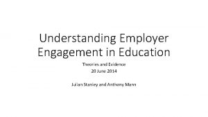 Understanding Employer Engagement in Education Theories and Evidence