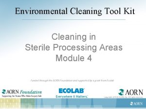 Environmental Cleaning Tool Kit Cleaning in Sterile Processing