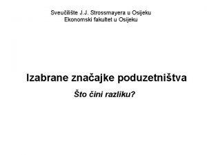 Sveuilite J J Strossmayera u Osijeku Ekonomski fakultet