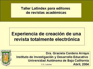 Taller Latindex para editores de revistas acadmicas Experiencia