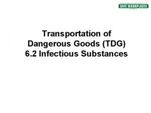 Transportation of Dangerous Goods TDG 6 2 Infectious