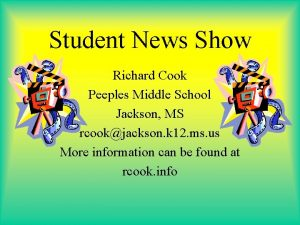 Student News Show Richard Cook Peeples Middle School