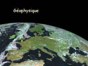 Gophysique I Gophysique interne I Gophysique interne 1