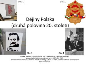 Obr 1 Obr 2 Djiny Polska druh polovina