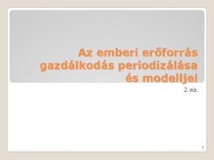 Az emberi erforrs gazdlkods periodizlsa s modelljei 2