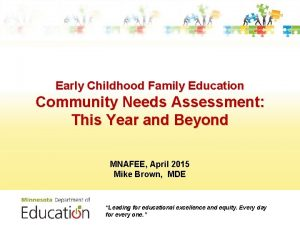 Early Childhood Family Education Community Needs Assessment This