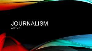 JOURNALISM 4 2223 15 JOURNAL Free write Write