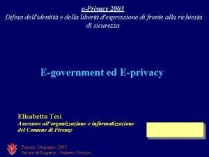 ePrivacy 2003 Difesa dellidentit e della libert despressione