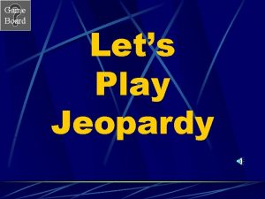 Game Board Lets Play Jeopardy Game Board Chapter