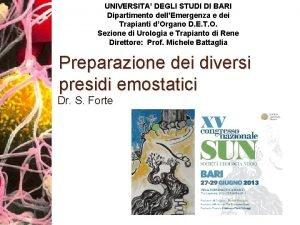 UNIVERSITA DEGLI STUDI DI BARI Dipartimento dellEmergenza e