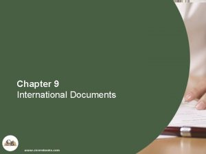 Chapter 9 International Documents International Documents n Documentation