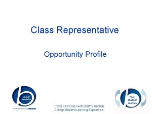 Class Representative Opportunity Profile Travel First Class with