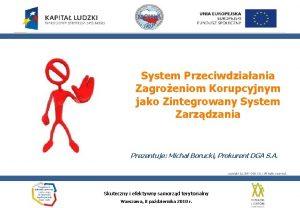 System Przeciwdziaania Zagroeniom Korupcyjnym jako Zintegrowany System Zarzdzania