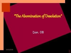 The Abomination of Desolation Dan 08 10312020 1