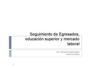 Seguimiento de Egresados educacin superior y mercado laboral