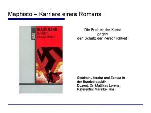 Mephisto Karriere eines Romans Die Freiheit der Kunst