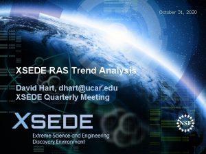 October 31 2020 XSEDE RAS Trend Analysis David