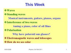 This Week v Waves v Standing waves Musical