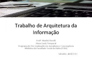 Trabalho de Arquitetura da Informao Prof Marilei Fiorelli