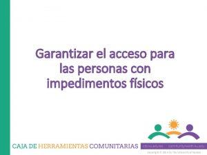 Garantizar el acceso para las personas con impedimentos