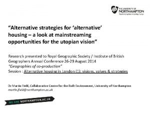 Alternative strategies for alternative housing a look at