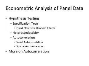 Econometric Analysis of Panel Data Hypothesis Testing Specification