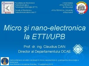 Facultatea de Electronic Telecomunicaii i Tehnologia Informaiei ETTI