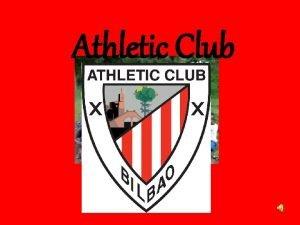 Athletic Club El Athletic Club surge en un