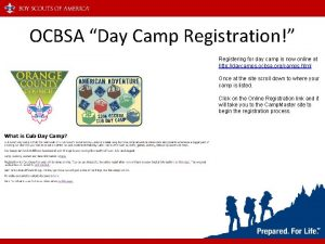 OCBSA Day Camp Registration Registering for day camp