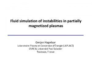 Fluid simulation of instabilities in partially magnetized plasmas