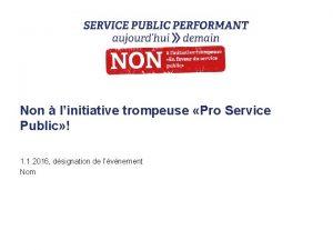 Non linitiative trompeuse Pro Service Public 1 1