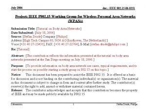 July 2006 doc IEEE 802 15 06 0331